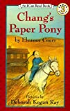 Coerr, Eleanor: Chang's Paper Pony (I Can Read Book 3)