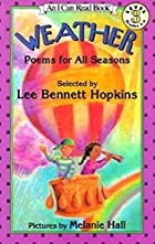 Weather: Poems for All Seasons by Lee…