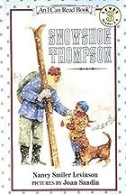 Snowshoe Thompson by Nancy Smiler Levinson