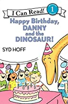 Happy Birthday, Danny and the Dinosaur! (I…