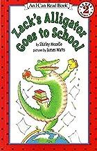 Zack's Alligator Goes to School by…
