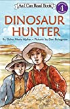 Alphin, Elaine Marie: Dinosaur Hunter (I Can Read Book 4)