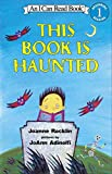Joanne Rocklin: This Book Is Haunted (An I Can Read Book, Level 1)