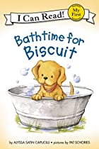 Bathtime for Biscuit (My First I Can Read)…