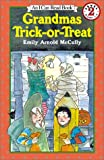 McCully, Emily Arnold: Grandmas Trick-or-Treat (I Can Read Book 2)