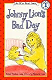 Hurd, Edith Thacher: Johnny Lion's Bad Day
