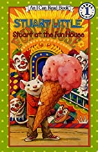 Stuart at the Fun House by Susan Hill