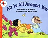 Branley, Franklyn Mansfield: Air Is All Around You