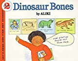 Aliki: Dinosaur Bones (Let's-Read-and-Find-Out Science 2)