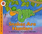 Lauber, Patricia: Snakes Are Hunters