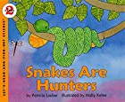 Snakes Are Hunters (Let's-Read-and-Find-Out…