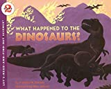Branley, Franklyn M.: What Happened to the Dinosaurs?