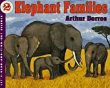 Dorros, Arthur: Elephant Families (Let's-Read-and-Find-Out Science 2)