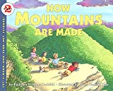 Zoehfeld, Kathleen Weidner: How Mountains Are Made