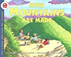 How Mountains Are Made…