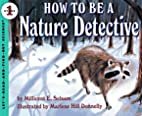 How to Be a Nature Detective…