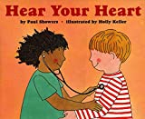 Showers, Paul: Hear Your Heart (Let's-Read-and-Find-Out Science 2)