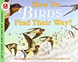 Roma Gans: How Do Birds Find Their Way? (Let's-Read-and-Find-Out Science 2)