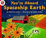 Lauber, Patricia: You&#39;re Aboard Spaceship Earth