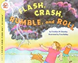 Branley, Franklyn Mansfield: Flash, Crash, Rumble, and Roll
