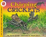 Berger, Melvin: Chirping Crickets (Let's-Read-and-Find-Out Science, Stage 2)