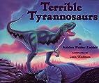 Terrible Tyrannosaurs…