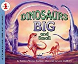 Zoehfeld, Kathleen Weidner: Dinosaurs Big and Small (Let's-Read-and-Find-Out Science, Stage 1)