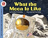 Branley, Franklyn M.: What the Moon Is Like