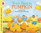 Pfeffer, Wendy: From Seed to Pumpkin (Let's-Read-and-Find-Out Science, Stage 1) (Let's-Read-and-Find-Out Science 1)