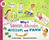Berger, Melvin: Why I Sneeze, Shiver, Hiccup, & Yawn (Let's-Read-and-Find-Out Science 2)