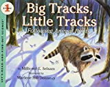 Selsam, Millicent E.: Big Tracks, Little Tracks:  Following Animal Prints (Let's-Read-and-Find-Out Science, Stage 1)