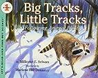 Big Tracks, Little Tracks…