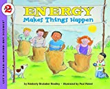 Bradley, Kimberly Brubaker: Energy Makes Things Happen
