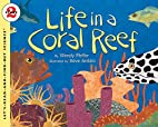 Life in a Coral Reef…