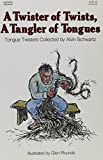 Alvin Schwartz: Twister of Twists, a Tangler of Tongues (Trophy Nonfiction Book)
