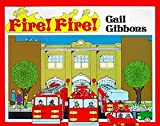 Gibbons, Gail: Fire! Fire