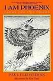 Fleischman, Paul: I Am Phoenix: Poems for Two Voices
