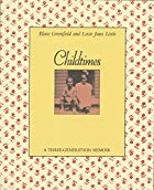 Childtimes: A Three-Generation Memoir by&hellip;