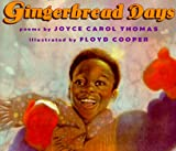 Thomas, Joyce Carol: Gingerbread Days