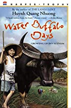 Water Buffalo Days: Growing Up in Vietnam by&hellip;