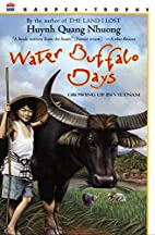 Water Buffalo Days: Growing Up in Vietnam by…