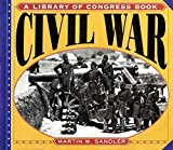 Sandler, Martin W.: Civil War: A Library of Congress Book