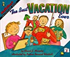 The Best Vacation Ever by Stuart J. Murphy