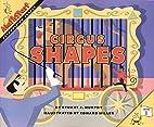 Circus Shapes (MathStart 1) by Stuart J.…