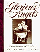 Glorious Angels: A Celebration of Children…