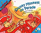 Spunky Monkeys on Parade by Stuart J. Murphy