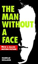 The Man Without a Face by Isabelle Holland