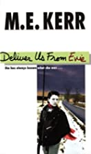 Deliver Us From Evie by M. E. Kerr