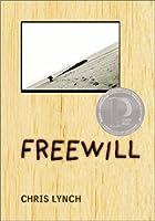 Freewill by Chris Lynch