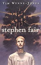 Stephen Fair by Tim Wynne-Jones